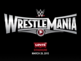 WrestleMania 31 Bookings Predicted: Week 2