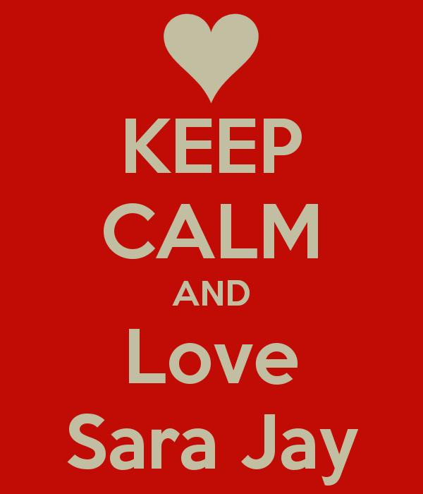 keep-calm-and-love-sara-jay