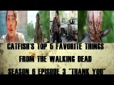 "5 Favorite Things about The Walking Dead s6ep3 ""Thank You"""